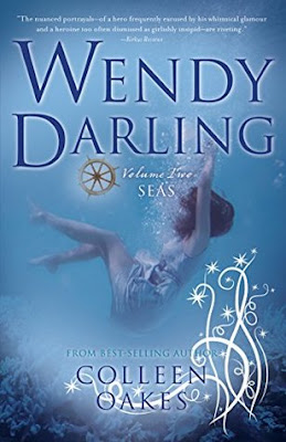 Review: Wendy Darling: Volume 2: Seas by Colleen Oakes