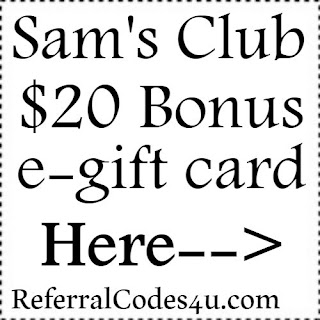 $20 e-Gift Card Sam's Club Membership Sign up Bonus Jan,Feb,March,April,May,June,July,Aug,Sep,Oct,Nov,Dec