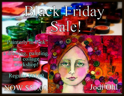 http://myemail.constantcontact.com/Arte-Village-Black-Friday-Sale-with-artist-Jodi-Ohl.html?soid=1113125652940&aid=-Ufe2YEzDtM