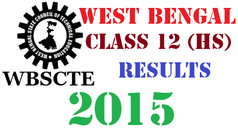 WBSCTE West  Bengal WB Board Class 12 HS Results 2015