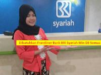 Lowongan Frontliner BRI Syariah sd 26 April 2019