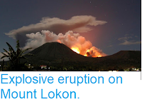 https://sciencythoughts.blogspot.com/2013/09/explosive-eruption-on-mount-lokon.html