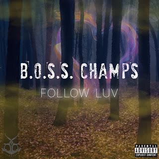 New Music: Boss Champs – Follow Love