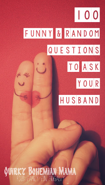 100 Funny & Random Questions to Ask Your Husband {date night conversation starters} funny questions to ask a guy. funny questions to ask a guy over text. deep questions ask guy. funny questions to ask a guy to make him laugh. personal questions ask guy. funny questions to ask a friend. funny questions to ask your boyfriend. would you rather questions ask guy. fun questions to ask your spouse on a road trip. games to play on road trips for adults. 100 fun questions to ask your friends. 20 funny questions to ask someone. comedy questions funny questions. funny questions to ask and answers. funny questions to ask your girlfriend. weird questions to ask a guy. weird questions to ask your boyfriend. random personal questions. valentines day ideas. valentines day ideas for him. valentines day ideas for girlfriend. valentine's day date ideas. valentines day ideas for her. valentines day ideas for boyfriend. romantic valentines day ideas for him.  Bohemian blog. Bohemian mom blog. Bohemian mama blog. boho mama blog. Hippie mom blog. Offbeat mom blog. offbeat home. offbeat living. Offbeat mama. bohemian parenting. sites like Offbeat mama. sites like Offbeat families. Self improvement blog. bohemian fashion blog. Alternative lifestyle blog. Frugal living blog. Blogs for bohemians. Blogs for hippies.