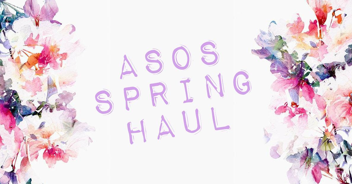 ASOS Spring Haul