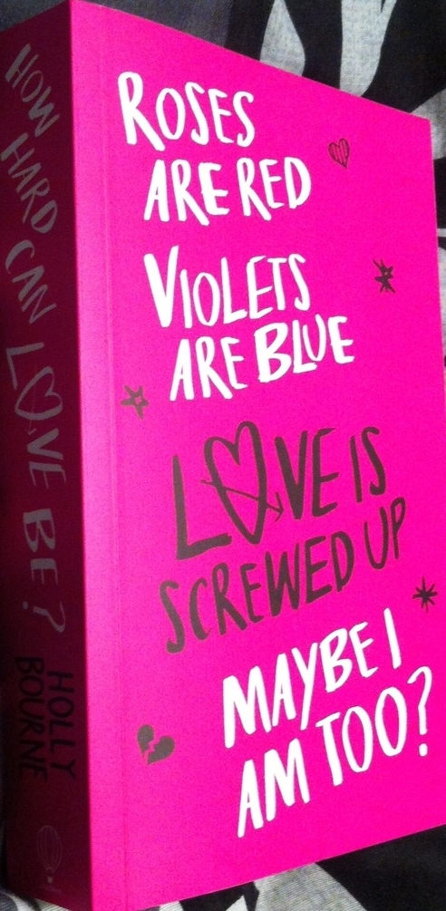 How Hard Can Love Be by Holly Bourne Proof Jacket