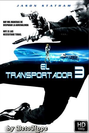 El Transportador 3 [2008] [Latino-Ingles] HD 1080P  [Google Drive] GloboTV