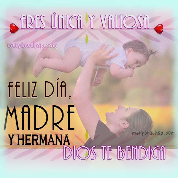 imagen con frases para mi hermana feliz dia de la madre bendiciones