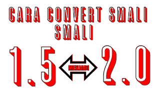cara convert smali 2.0 menjadi 1.5