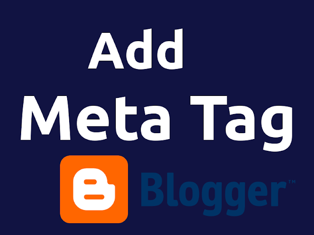 Add meta tags in blogger for better seo optimization