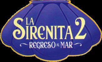 Render logo La Sirenita 2 Regreso Al Mar