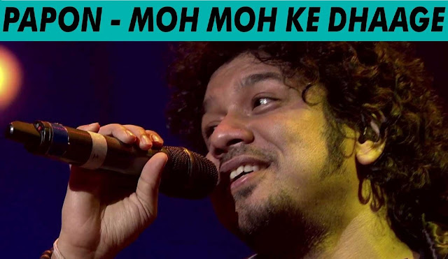 Moh Moh Ke Dhaage - Papon @ MTV Unplugged 5