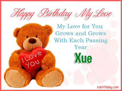 Xue Happy Birthday My Love