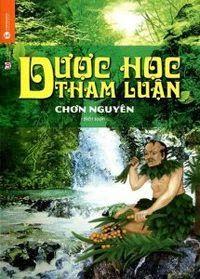 Dược Học Tham Luận - Chơn Nguyễn