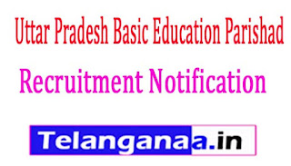 Uttar Pradesh Basic Education Parishad Recruitment Notification 2017