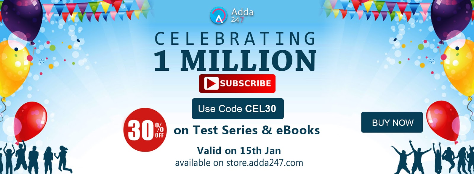 Celebrating 1 million subscribers on adda247 youtube channel get also adda247 gives you an offer flat 30 off on all the test series available on storeda247 the coupon code that you need to apply is cel30 and fandeluxe Images