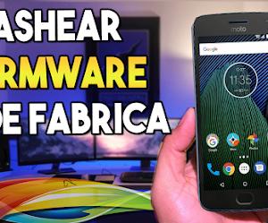 Reparar Moto G5 y Moto G5 Plus Flashear Firmware Original de Fabrica