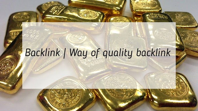 Backlink | Way of quality backlink