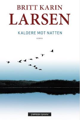 https://www.cappelendamm.no/_skj%C3%B8nnlitteratur/romaner/kaldere-mot-natten-britt-karin-larsen-9788202492823
