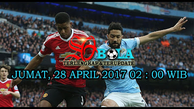 PREDIKSI PERTANDINGAN MANCHESTER CITY VS MANCHESTER UNITED 28 APRIL 2017