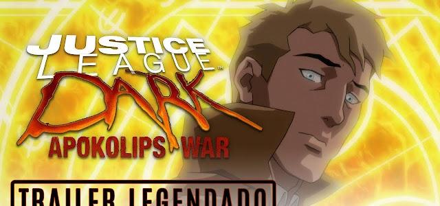 Vídeo: Assista ao novo Trailer de Liga da Justiça Sombria: Guerra de Apokolips