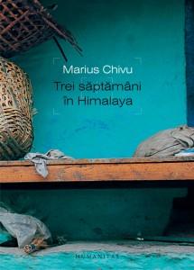 Trei saptamani in Himalaya, Marius Chivu