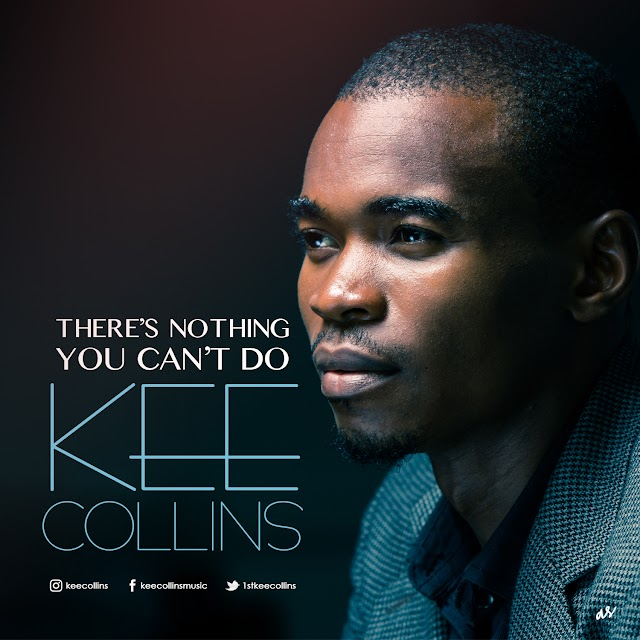 KeeCollins - There's Nothing You Can't Do
