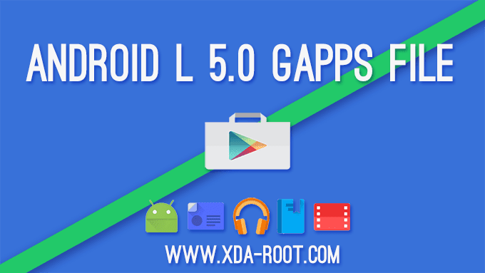 Download Google Gapps for Android L 5.0