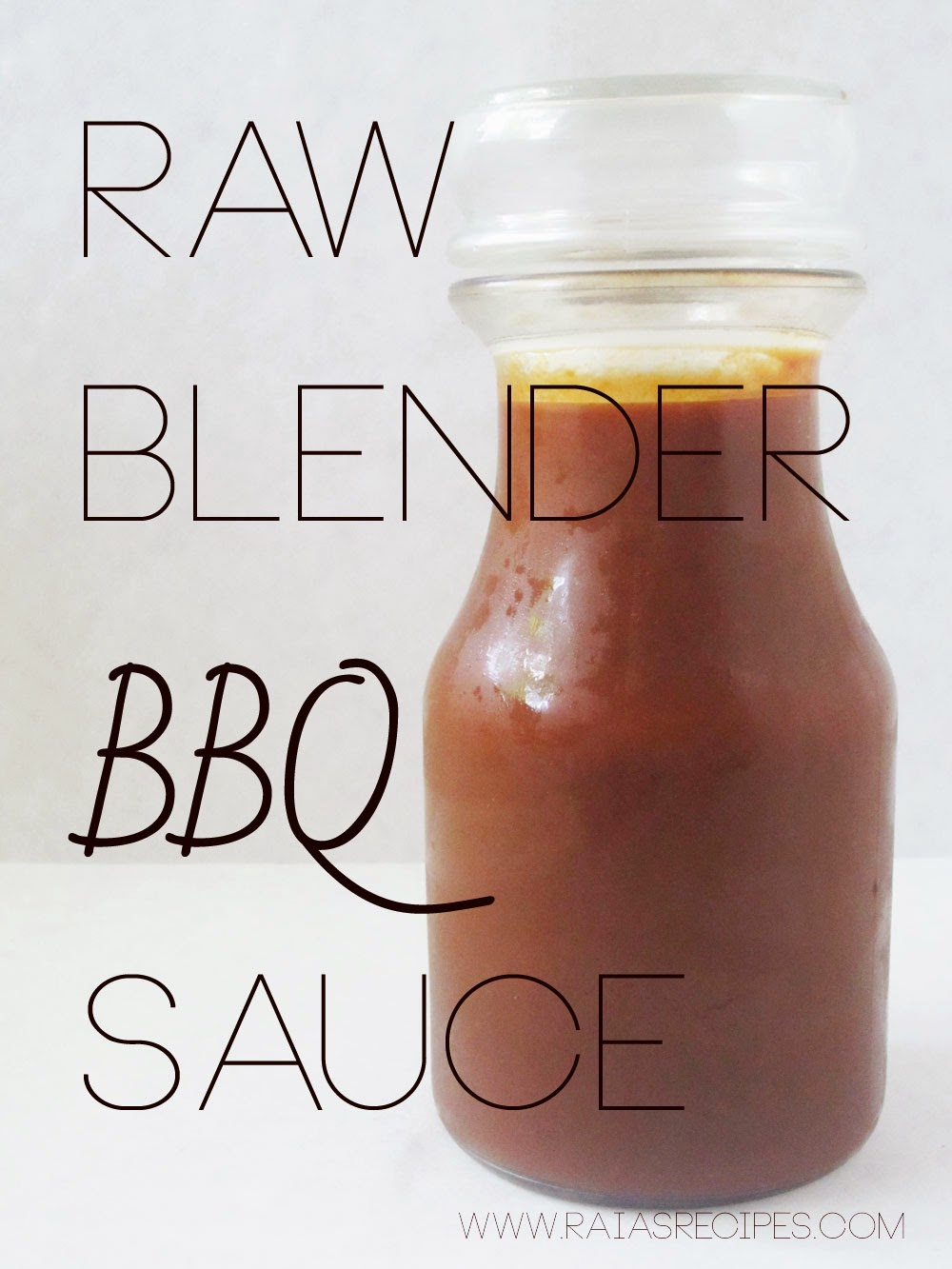 Raw Blender BBQ Sauce | www.RaiasRecipes.com