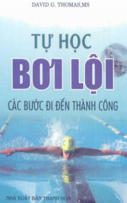 Tự học bơi lội các bước đi đến thành công