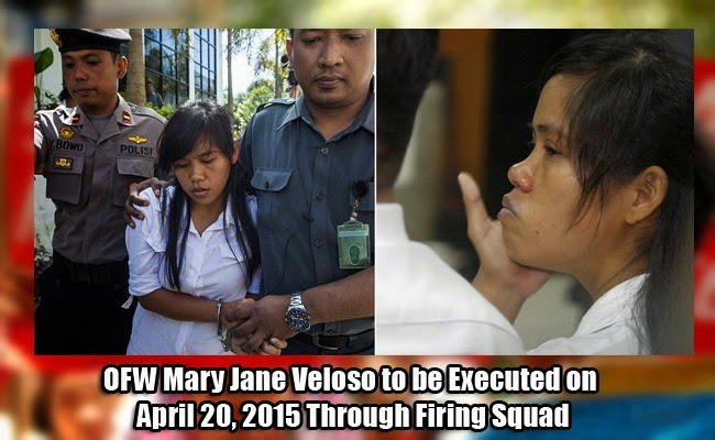 OFW Mary Jane Veloso Schedule Executed on April 20, 2015 Through Firing Squad