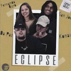 Capa Eclipe – Orgânico Verão #4 Konai, San Joe, Da Paz e Fernanda Ouro
