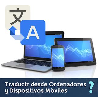 Cómo Traducir al Visitar Sitios Web's por Ordenadores y Dispositivos Móviles