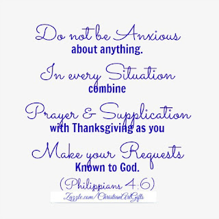 Do not be anxious about anything. In every situation combine prayer and supplication with thanksgiving as you make your requests known to God. Philippians 4:6