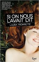 http://lesreinesdelanuit.blogspot.fr/2016/04/si-on-nous-lavait-dit-de-laura-trompette.html