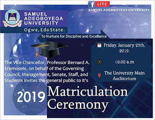 Samuel Adegboyega University Matriculation Ceremony Date 2018/2019