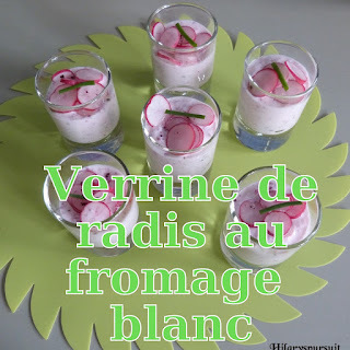http://danslacuisinedhilary.blogspot.fr/2013/04/verrine-de-radis-au-fromage-blanc.html