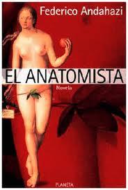 El Anatomista – Federico Andahazi