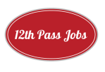 12th Pass Jobs