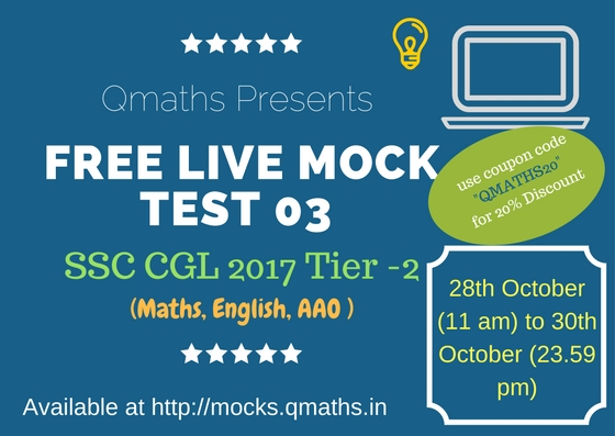 SSC CGL 2017 Tier-2 Free Live Mock Test 03 - QMaths: SSC CGL 2018