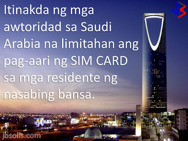 "Saudi Arabia has imposed limits on the number of prepaid SIM cards registered for citizens and foreigners, restrictions that the regulator said aim to prevent the use of cards in carrying out militant attacks in the kingdom.  This move also comes after a massive nationwide campaign of sim card verification by linking each sim card to the fingerprint of its owner. Millions of foreign residents, including the hundreds of thousands of OFWs, are now limited to two prepaid SIM cards across all operators. The limit applies to both voice (call) and data (internet) lines in a country where a majority of expats rely on data SIMs for Internet. Saudis are restricted to a more generous amount of 10 prepaid SIM cards.  Expats who have more than two sim cards which are already verified, will not be affected and will be allowed to keep their existing sim cards. They will not however be able to buy and register a new sim card in their name, until the authorities lift the limits.  ""This is considered a temporary procedure to correct and remedy the large number of illegal SIM cards in the market,"" the Communications and Information Technology Commission, Saudi Arabia's telecommunications regulator, said in a statement.  ""Illegal SIM cards have been used to carry out terrorist operations and other acts harmful to national security."" they further said. The move is likely to hit telecom firms which are already going through a tough time.  Shares in Mobily and  Zain have went down. The kingdom's largets network, Saudi Telecom Company slashed a portion of its profits.  The move will also likely raise the ire of consumers since it is the latest in a string of decisions in which consumers have been forced to wait in long lines just to verify their information and submit their fingerprint.  A few months back, mobile service providers have also scaled-back their unlimited internet plans, thereby raising internet costs to consumers. This happened even as increasing number of data-sim users are complaining of slow internet speeds due to network congestion."