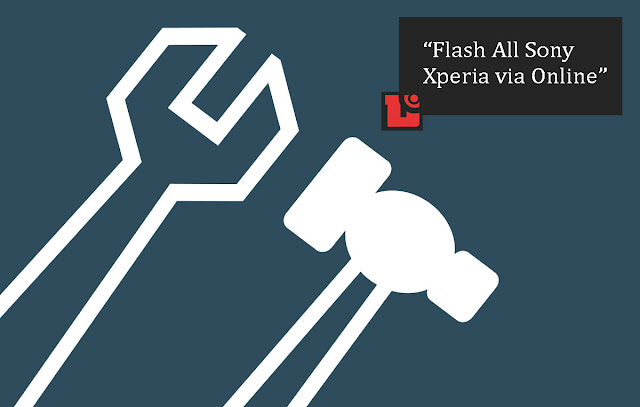 Cara gampang Flash semua Sony Xperia secara online dengan Xperia Companion Cara gampang Flash semua Sony Xperia secara online dengan Xperia Companion
