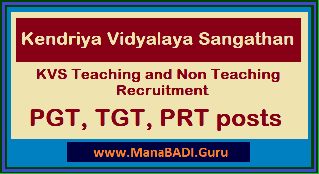 TS Jobs, Non-Teaching Jobs, Teaching and Non Teaching jobs, Teaching Faculty, KVS Recruitment, Kendriya Vidyalaya Sangathan, PGT, TGT, PRT