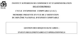 Mémoire ISCAE : Gestion des risques bancaires : Enjeux réglementaires et opérationnels
