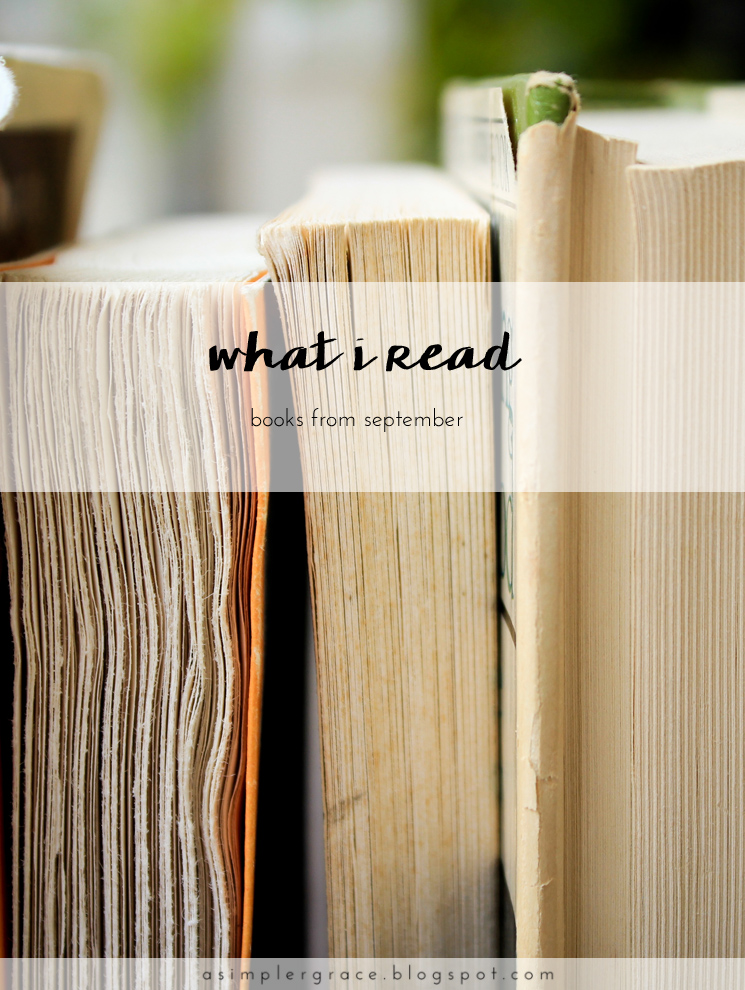 A look back at what I read last month. #ASGbookshelf #whatIread What I Read | September - A Simpler Grace