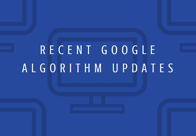 Recent Google Algorithm Updates