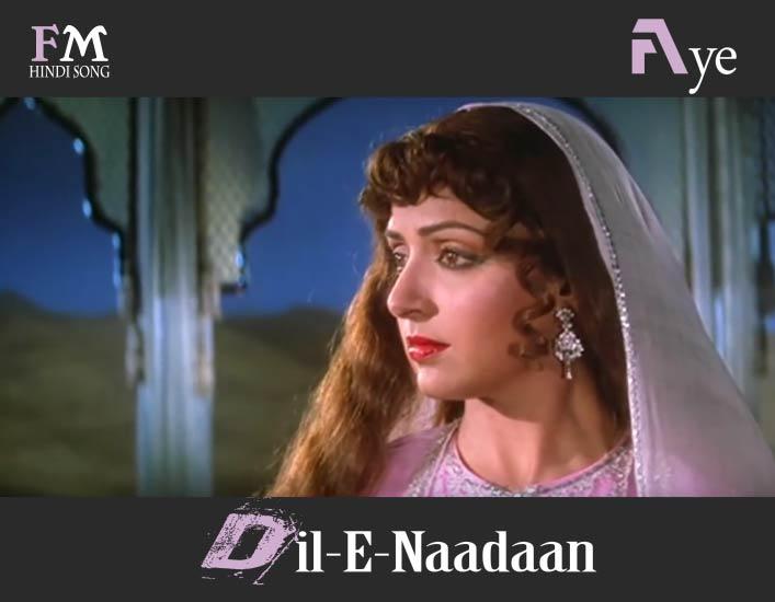 Aye-Dil-E-Naadaan-Razia-Sultan (1983)