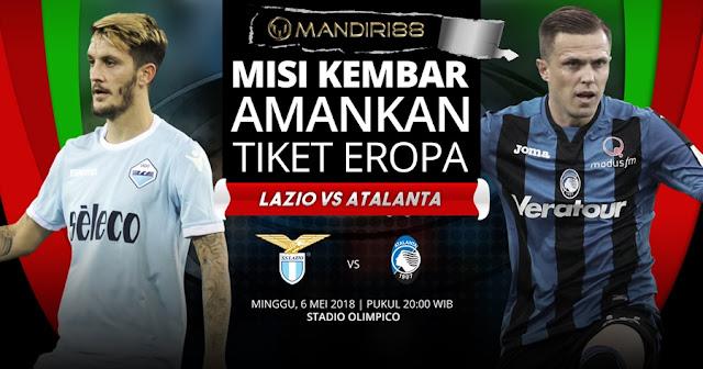 Prediksi Lazio Vs Atalanta, Minggu 06 Mei 2018 Pukul 20.00 WIB