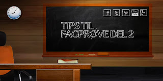 Tips til fagprøve del 2