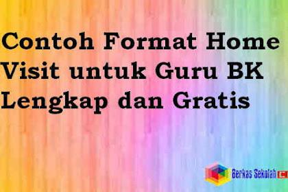 Contoh Format Home Visit untuk Guru BK Lengkap dan Gratis Versi Microsoft Office Word